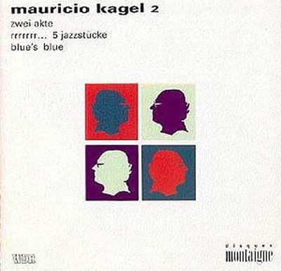 MAURICIO KAGEL (1931-2008)